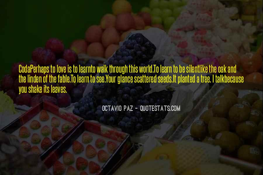 Quotes About Seeds Of Love #1690962