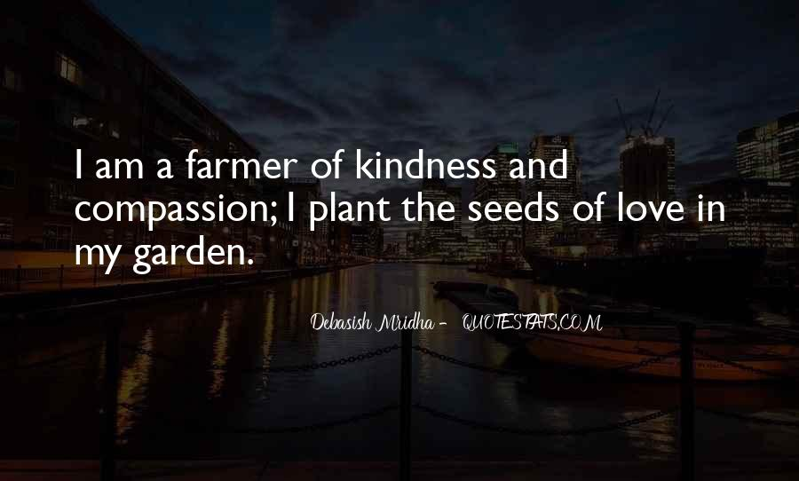 Quotes About Seeds Of Love #1854687