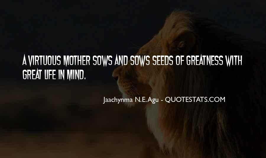 Quotes About Seeds Of Love #231731