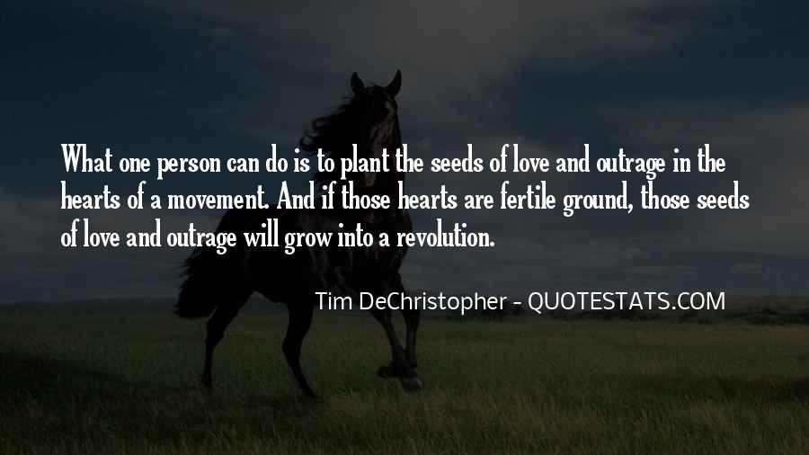 Quotes About Seeds Of Love #243695