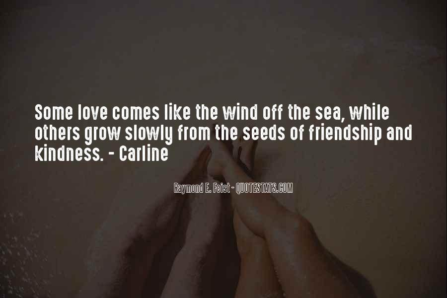 Quotes About Seeds Of Love #390457