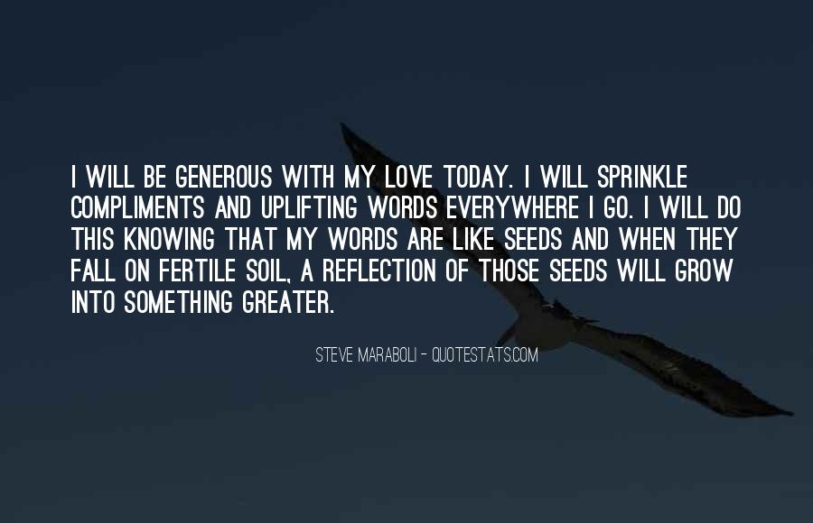 Quotes About Seeds Of Love #448589