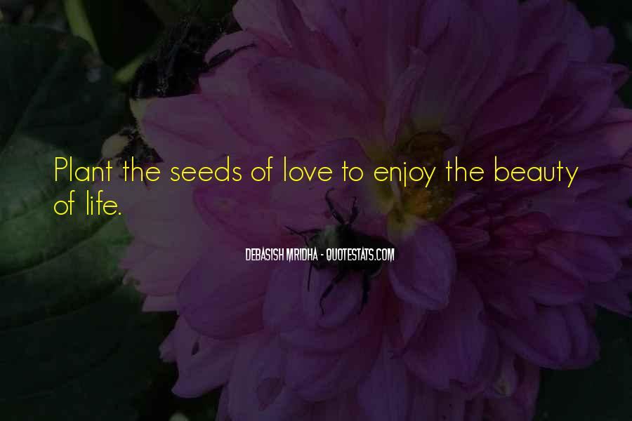 Quotes About Seeds Of Love #736416