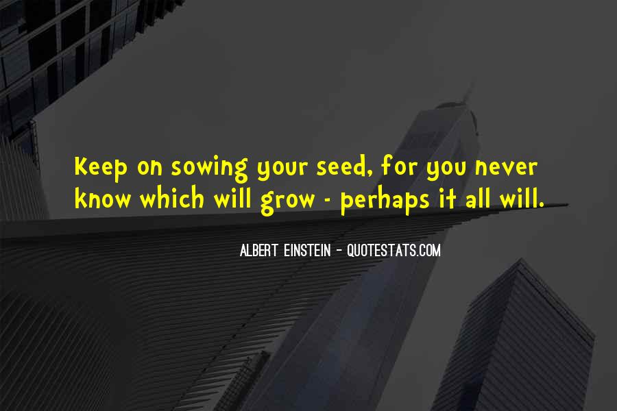 Quotes About Seed Sowing #843186