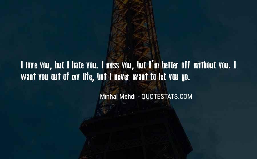 Quotes About Love Without You #123236