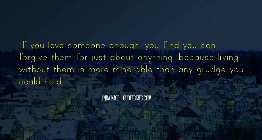 Quotes About Love Without You #39683