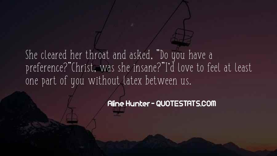 Quotes About Love Without You #76502