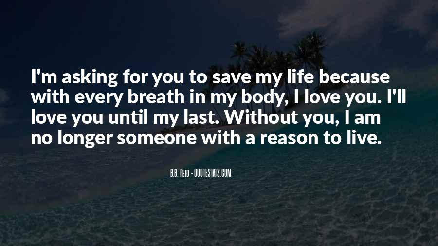 Quotes About Love Without You #98874