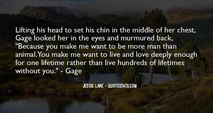 Quotes About Love Without You #99566