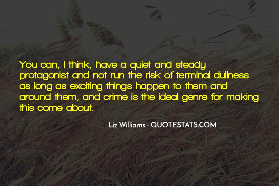 Quotes About Exciting Things To Come #1203071