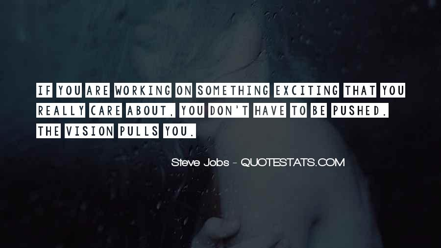 Quotes About Exciting Things To Come #24930