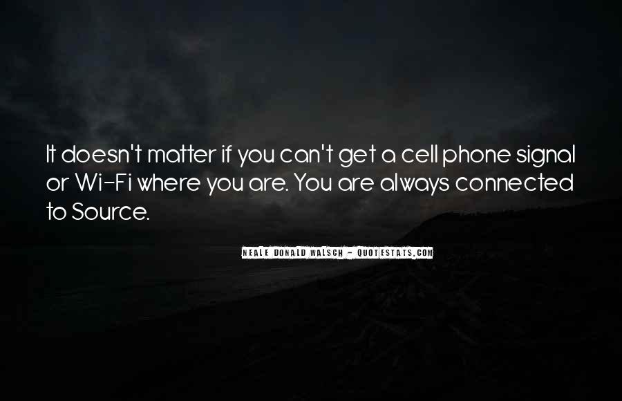 Quotes About Phone Communication #1108135
