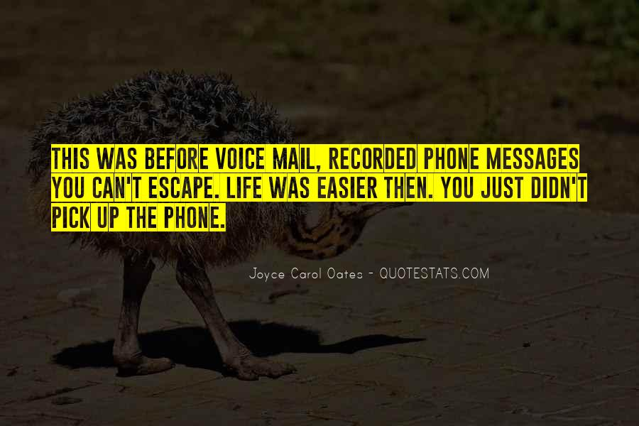 Quotes About Phone Communication #424254