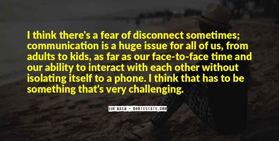 Quotes About Phone Communication #756714