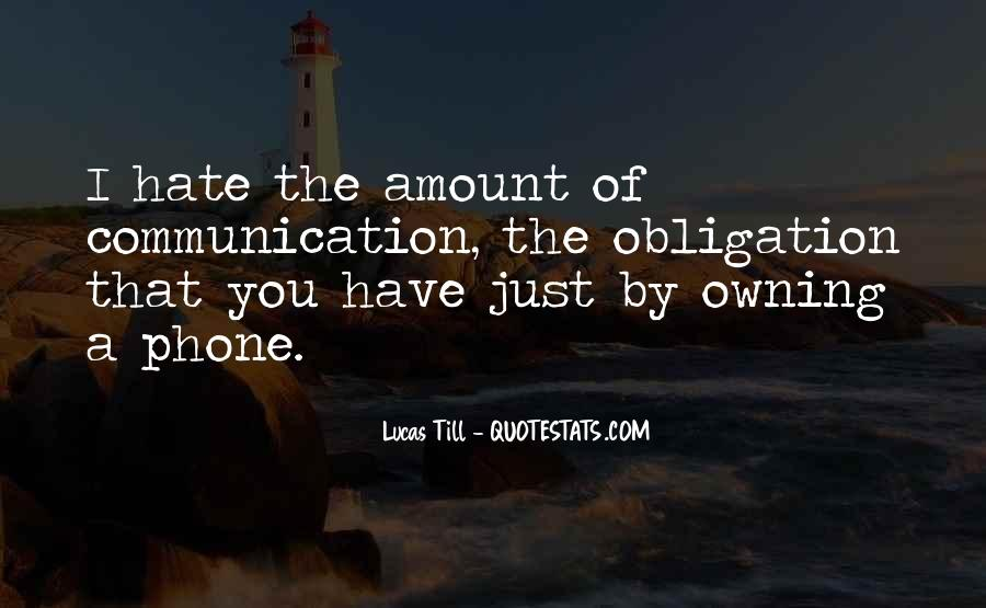 Quotes About Phone Communication #773995