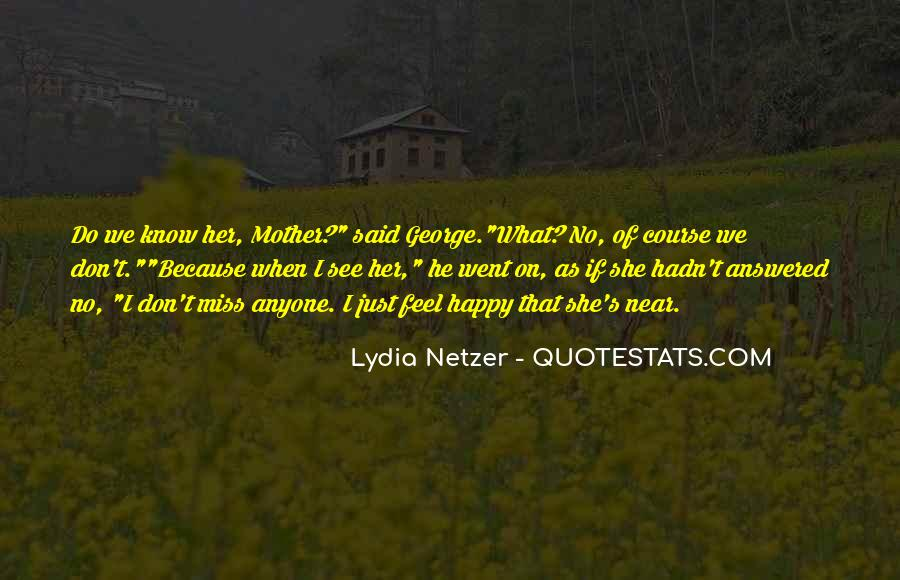 Quotes About Mother S Love #111836
