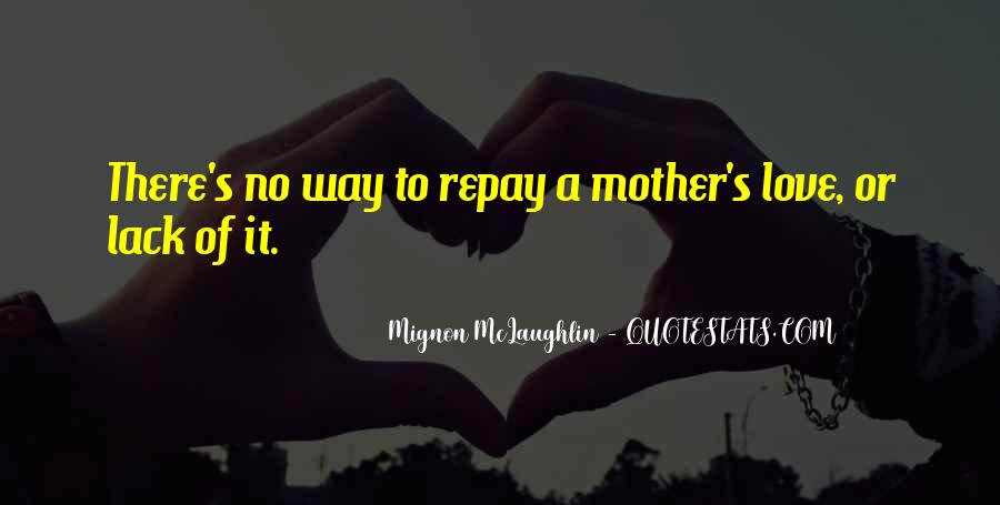 Quotes About Mother S Love #136972