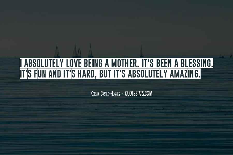 Quotes About Mother S Love #157797