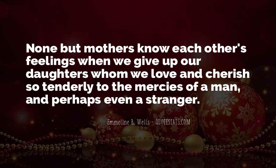 Quotes About Mother S Love #177425