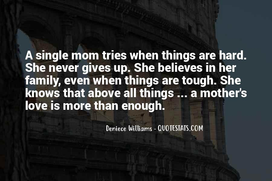 Quotes About Mother S Love #185337
