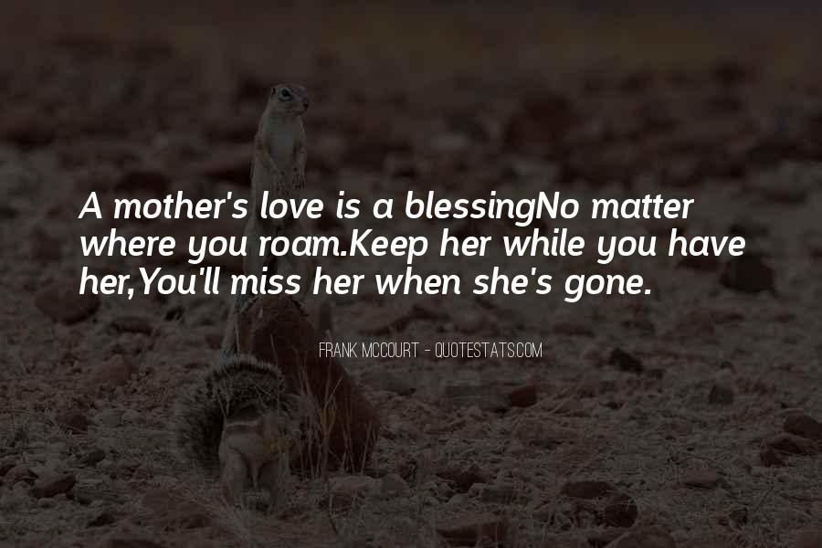 Quotes About Mother S Love #258633
