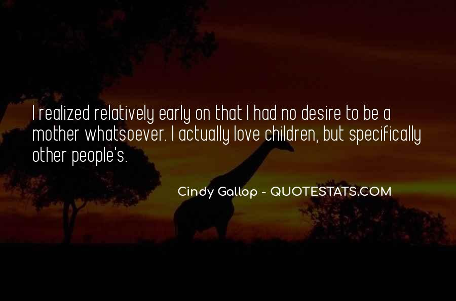 Quotes About Mother S Love #261107