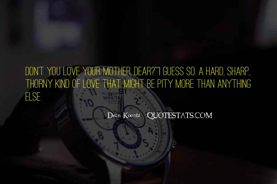 Quotes About Mother S Love #387506