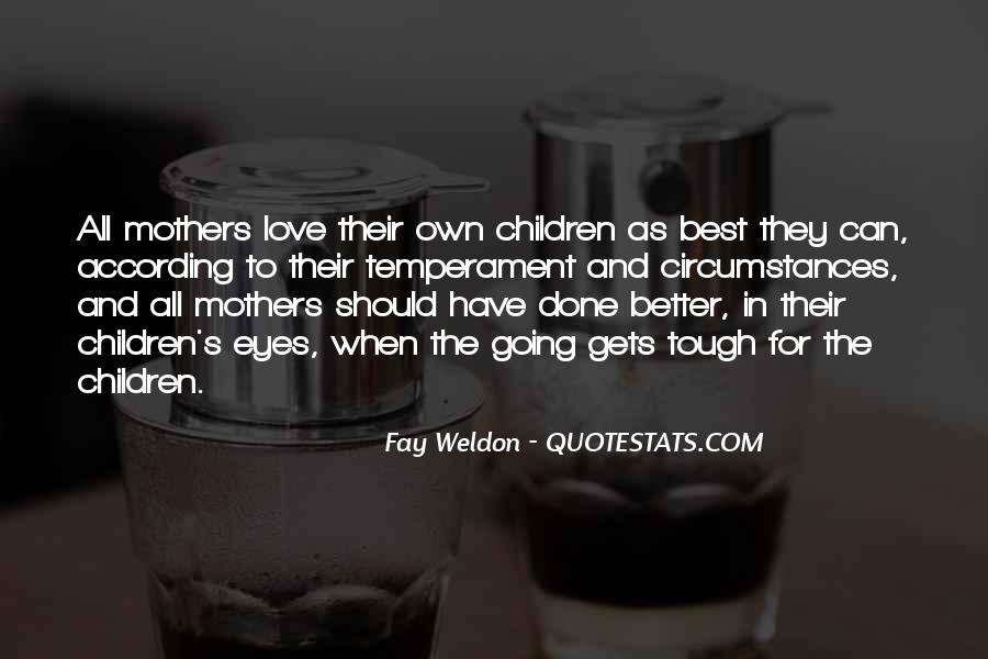 Quotes About Mother S Love #389355