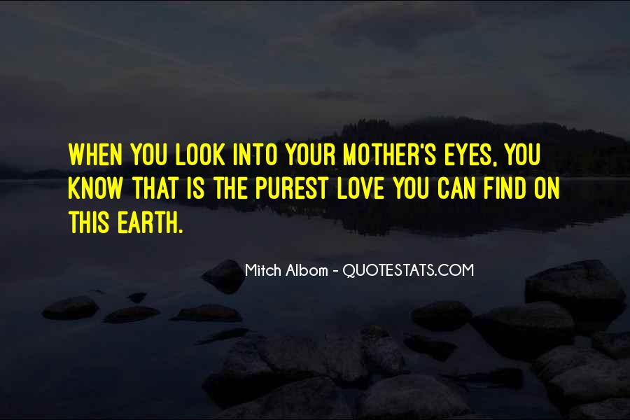 Quotes About Mother S Love #41320