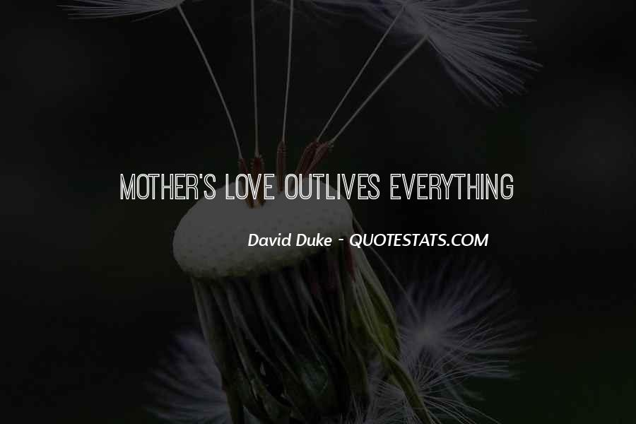 Quotes About Mother S Love #69443