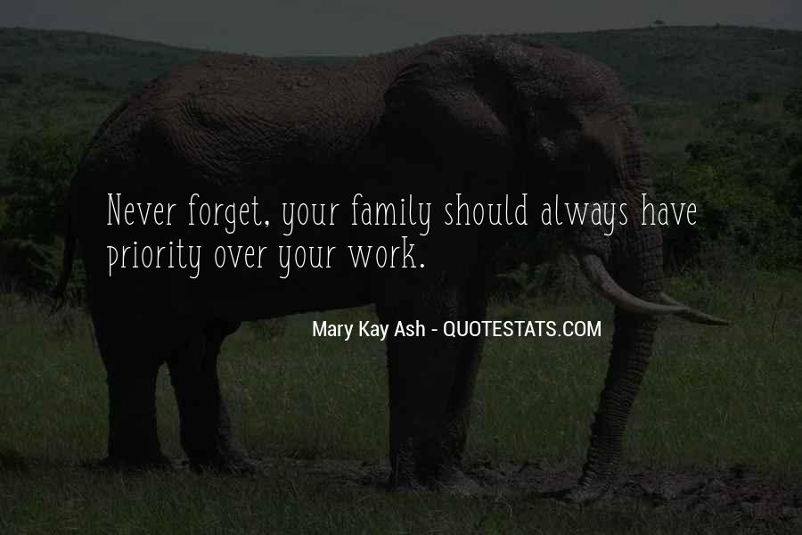 Quotes About Work Over Family #256853