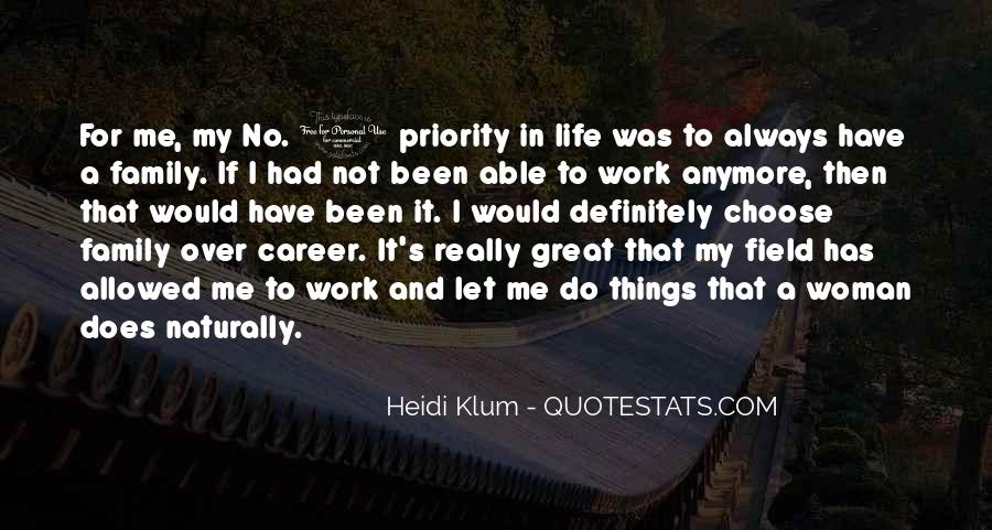 Quotes About Work Over Family #305179