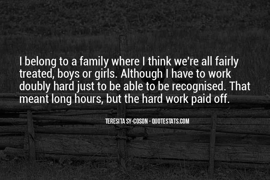Quotes About Work Over Family #32225