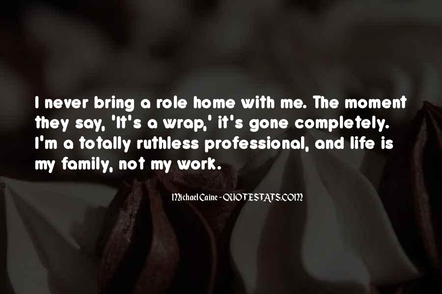 Quotes About Work Over Family #37199