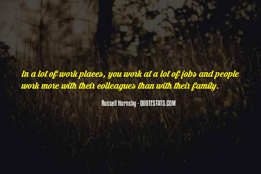 Quotes About Work Over Family #39984