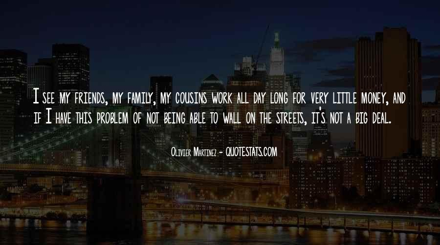 Quotes About Work Over Family #68937