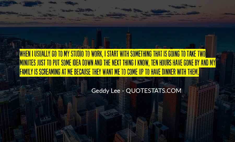 Quotes About Work Over Family #90078