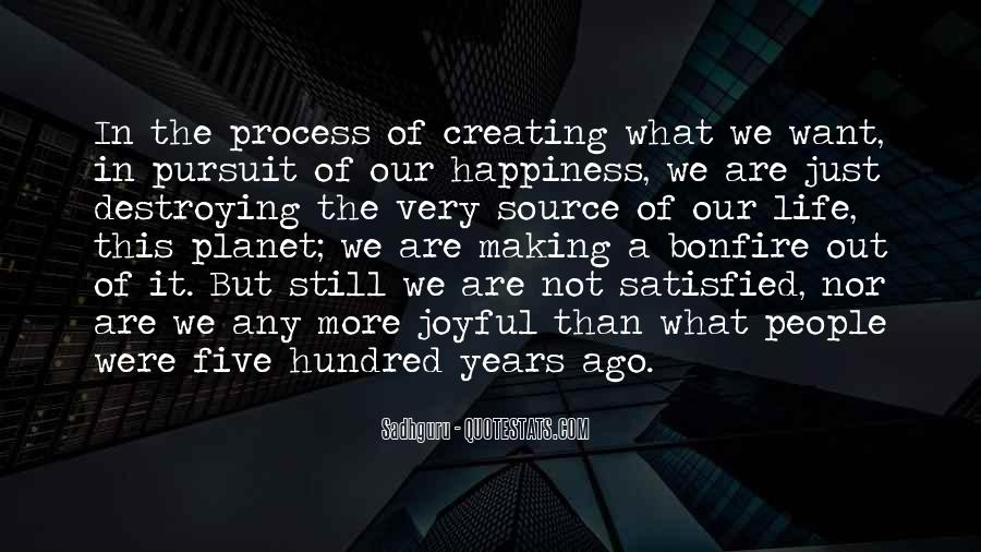 Quotes About Creating Your Own Happiness #207884
