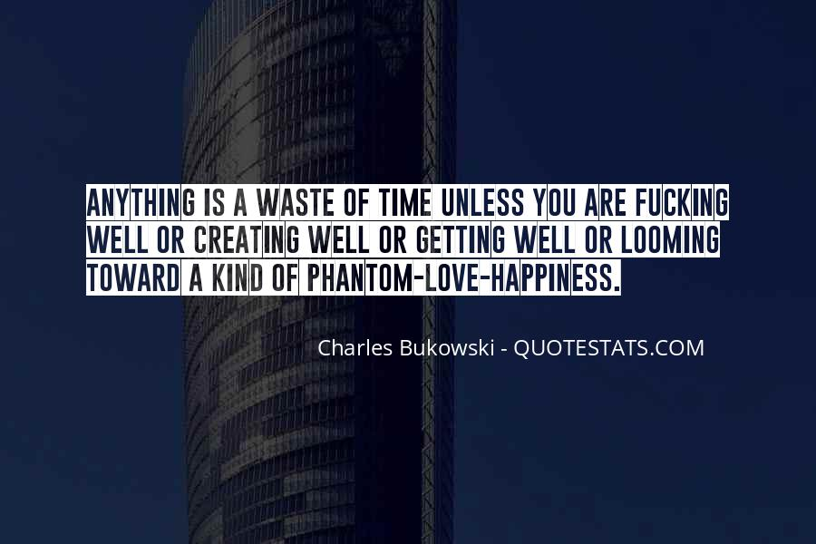 Quotes About Creating Your Own Happiness #228078