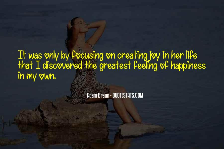 Quotes About Creating Your Own Happiness #720803