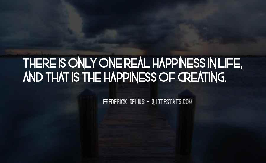 Quotes About Creating Your Own Happiness #971726