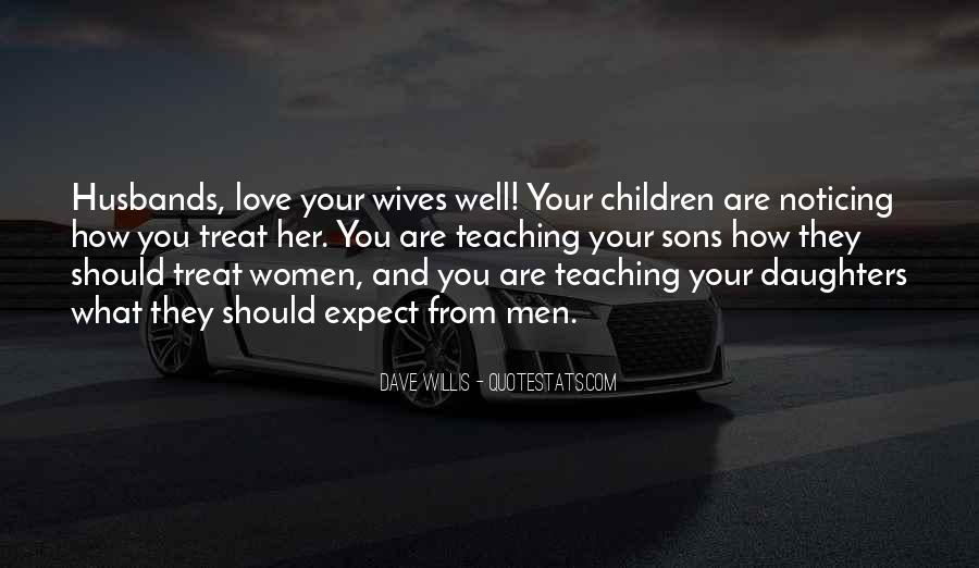Quotes About Wives And Daughters #1822015