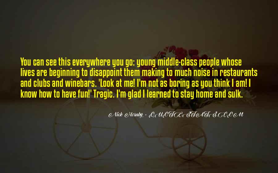 Top 34 Quotes About Having Fun In Class Famous Quotes Sayings
