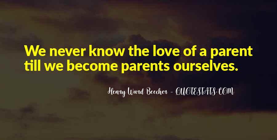 Quotes About Parents Love #158529