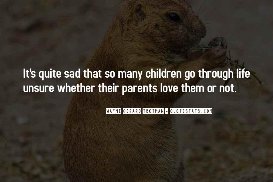 Quotes About Parents Love #174470