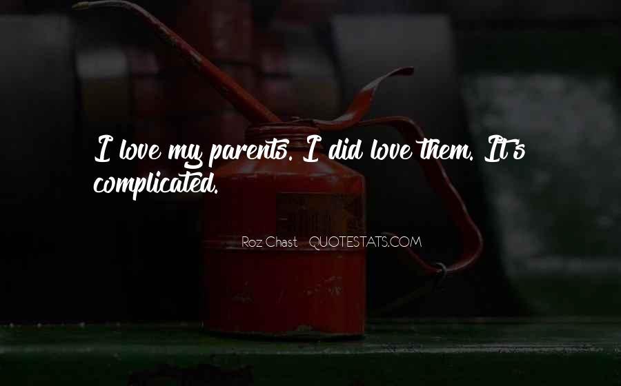 Quotes About Parents Love #197362