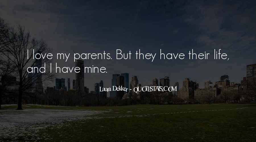 Quotes About Parents Love #327846