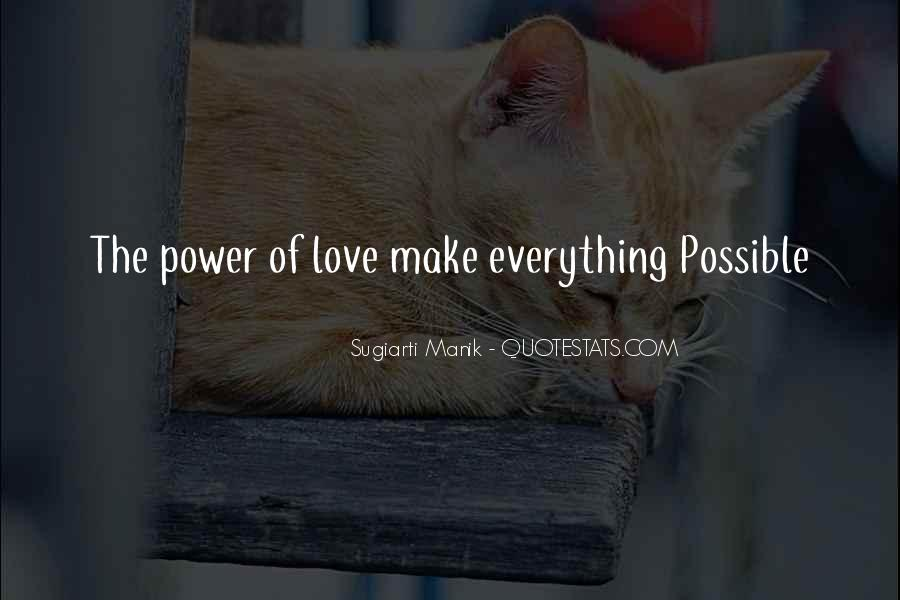 Quotes About Power Of Love #41490