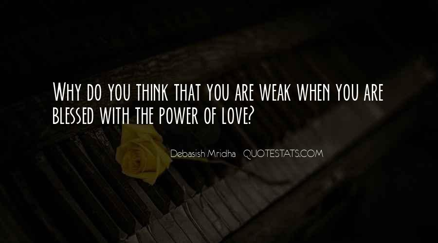 Quotes About Power Of Love #52516