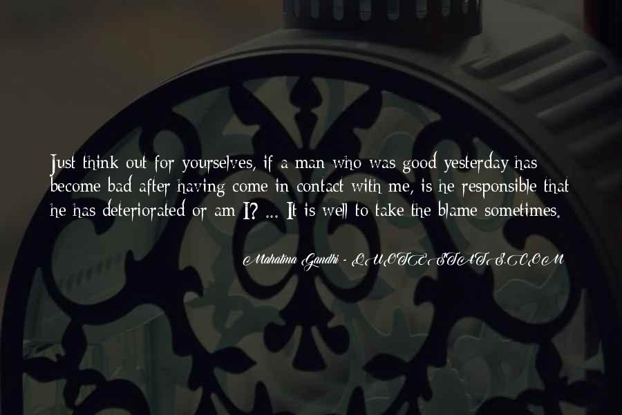 Quotes About You Have To Take The Good With The Bad #310860